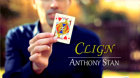 Clign (Gimmicks and Online Instructions) by Anthony Stan and Magic Smile Productions - Trick